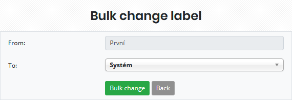 Possibility to change labels in bulk for others